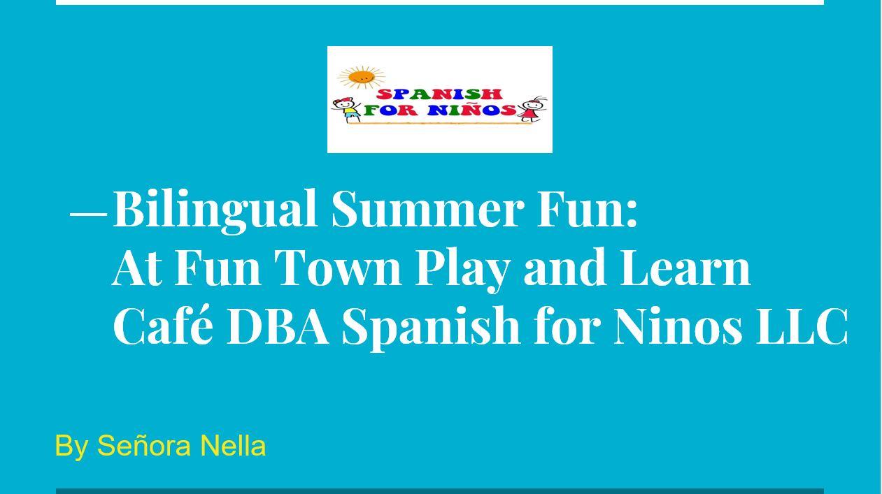 Bilingual Summer Fun